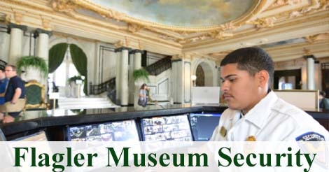 Security Job Post: Flagler Museum is seeking Security Officers in Palm Beach