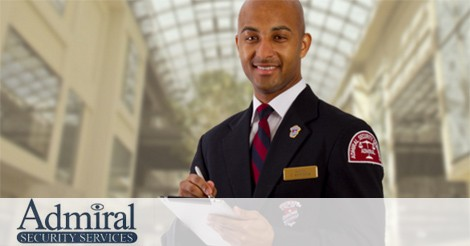 Admiral Security Jobs (Positions available: Security Officers, Supervisors and Management)